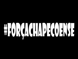 Homenagem Ao Chapecoense - HD ● #ForçaChapecoense