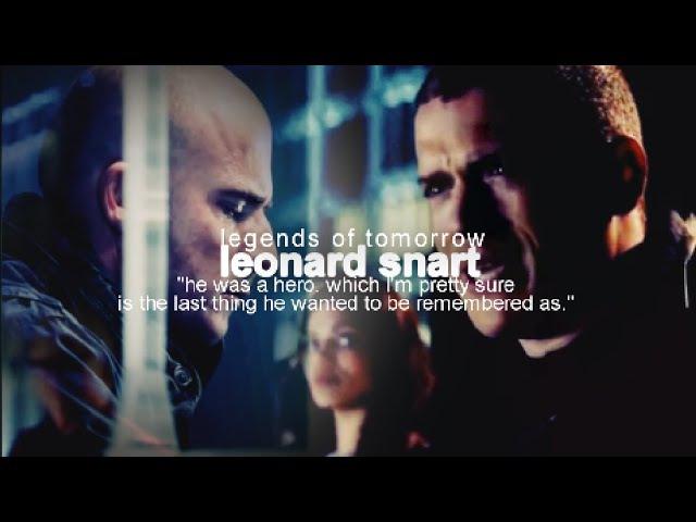 ❝He was a hero.❞    Legends of Tomorrow    Leonard Snart
