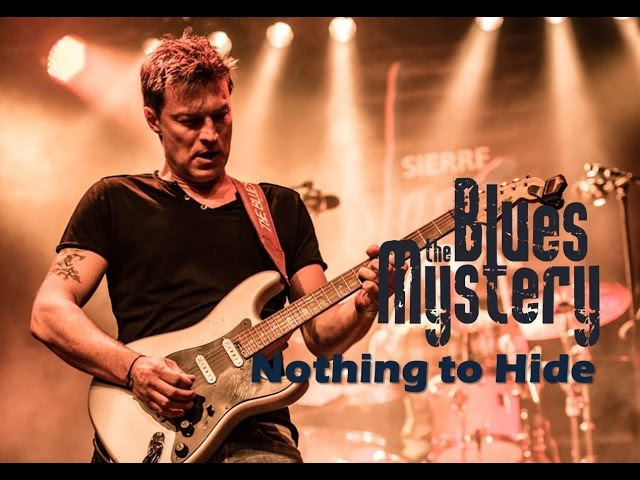 The Blues Mystery - Nothing To Hide
