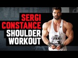 Sergi Constance - Shoulder Workout