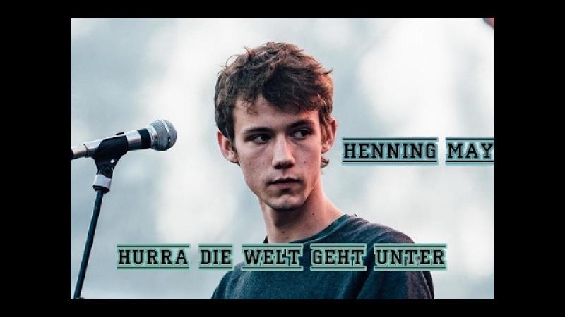 Henning May – Hurra die Welt geht unter