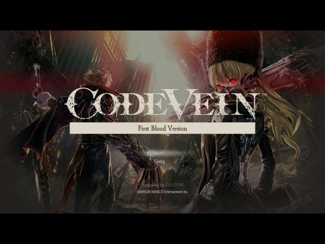 Code Vein - Raw PS4 Gameplay Walkthrough - Direct Feed