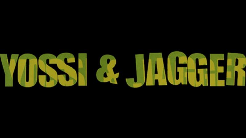 YOSSI JAGGER / Йосси и Джаггер - 2002