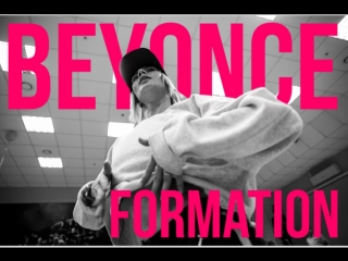 Beyonce - Formation / Master class Aksin'ya Man'kova/ TODES OMSK