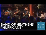 The Band of Heathens -