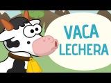 La vaca lechera - Canciones Infantiles - Toobys