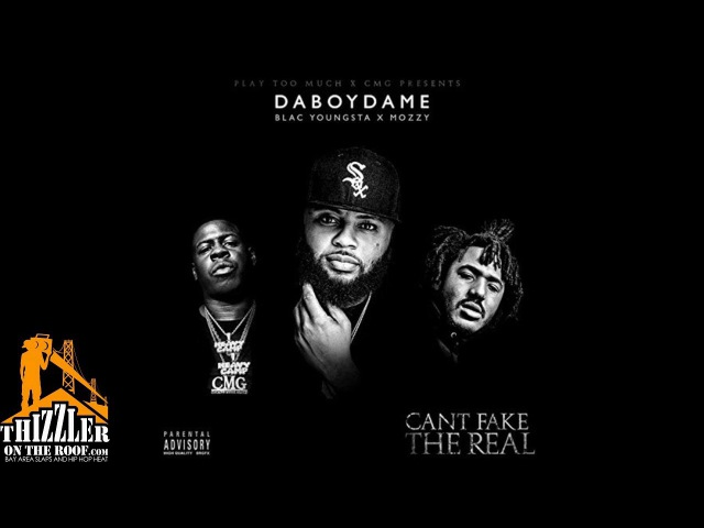 Da Boy Dame x Blac Youngsta x Mozzy ft Nef The Pharaoh Look At Me Now Prod The Mekanix Thizzl