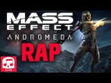 MASS EFFECT ANDROMEDA RAP by JT Machinima -