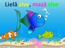 Lielā zive, mazā zive dziesma bērniņiem