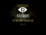 Трейлер Little Nightmares (eng)