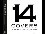 14 COVERS TAKARAZUKA OTOKOUTA (Truth)