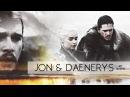 """❖ Jon & Daenerys   """"My Queen."""" [7x06]"""