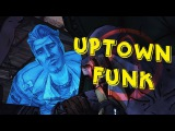 Tales From The Borderlands - Uptown Funk GMV HD