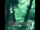 Cradle of Filth - Dusk .. And Her Embrace [Full Album]