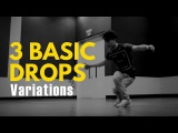 Bboy Tutorial 3 Basic Drops Variations Breakdance Decoded