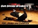 Final. Gun Smoke Breakers vs. Jibaku, Childrock, Bboy 102. Bebboy 2017