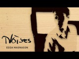 Edda Magnason - Noises