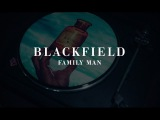 Blackfield - Family Man (from V)