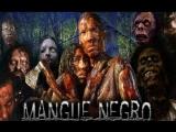 Грязные Зомби /  Mangue Negro (2008)  GORE TRASH