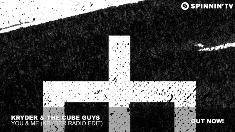 Kryder The Cube Guys - You Me (Kryder Radio Edit)