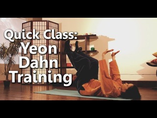 Dahn Yoga Quick Class: Yeon Dahn Training