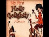 Holly Golightly - I Can't Stand It