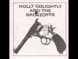Holly Golightly &amp The Brokeoffs - Getting High For Jesus