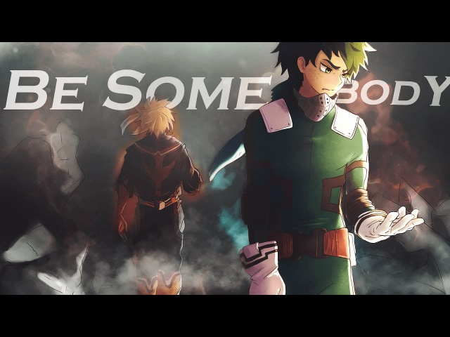 Boku no Hero Academia「 AMV 」- Be Somebody