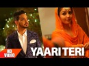 Yaari Teri Full Song Gurjazz Maan Teji Sandhu Latest Punjabi Songs2017