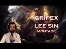 Gripex Lee Sin New Montage | League of Legends