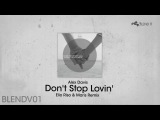 Alex Davis - Don't Stop Lovin' (Elio Riso &amp Maris Remix)