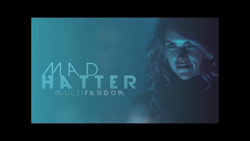 • Mad Hatter | Multifandom