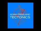 Adam Freeland - Tectonics (2000) Full Album