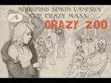 АПОКРИФ x SIMON x VANessa x KL!P x Crazy M.a.s.s - Crazy Zoo