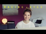 Kygo x Raging (Romy Wave cover)