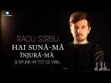 Radu Sirbu - Hai Sun