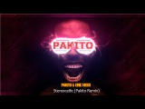 PAKITO - Stereoceltic ft. Eric Ness (Pakito Remix) 2016