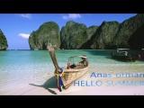 Edward maya feat Akcent Style Anas Otman HELLO SUMMER