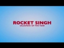 Трейлер Фильма: Рокет Сингх: Продавец Года  Коммерсант  Rocket Singh - Salesman of the Year (2009)