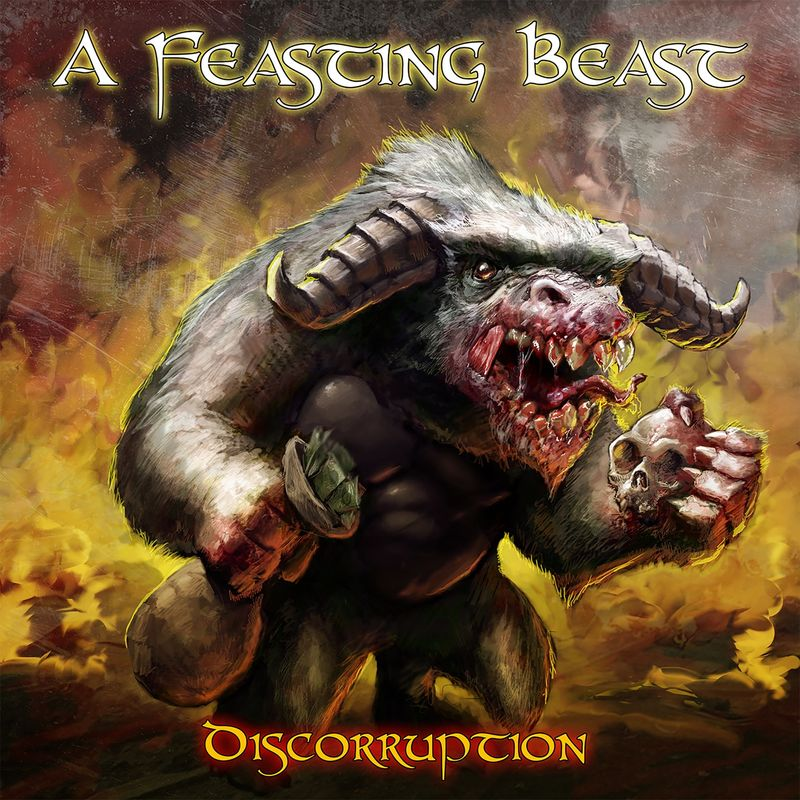 A Feasting Beast - Discorruption (2017)