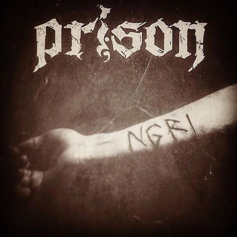 Prison - N.G.R.I. [EP] (2017)