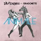 Неизвестен - Don Diablo ft. Dragonette - Animale (The Prototypes Remix) (OUT SOON)
