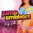 Jump Smokers - Drunk Girls In The Club ( 2o1o )