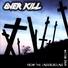 Over kill - It Lives (thrash metal, speed metal)