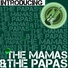 The mamas the papas