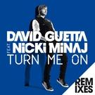 Неизвестен - RC David Guetta ft Nicki Minaj - Turn Me On (Michael Calfan Remix)