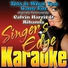 Singer's Edge Karaoke - This Is What You Came For (Originally Performed by Calvin Harris & Rihanna) [Karaoke]