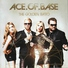 Ace of Base - All For You (2010)