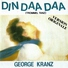 George Kranz - Din daa daa