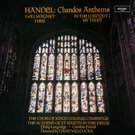 Philip Langridge/Sir David Willcocks/Academy of St. Martin in the Fields - Handel: Chandos Anthems / In the Lord Put I My Trust,  HWV 247 - God Is a Constant Sure Defence